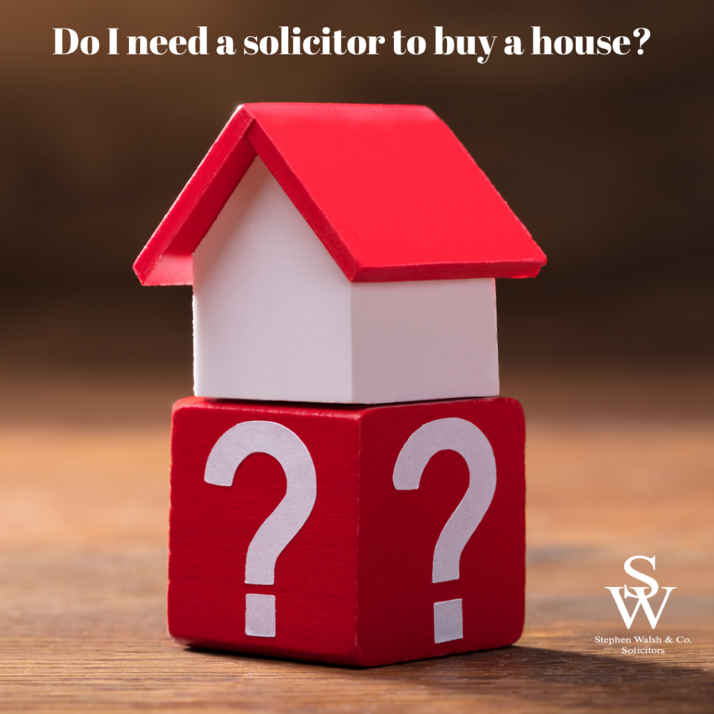 Do I need a solicitor to buy a house?