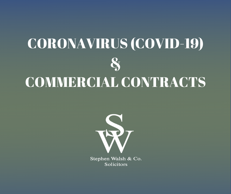 Coronavirus (COVID-19) & Commercial Contracts