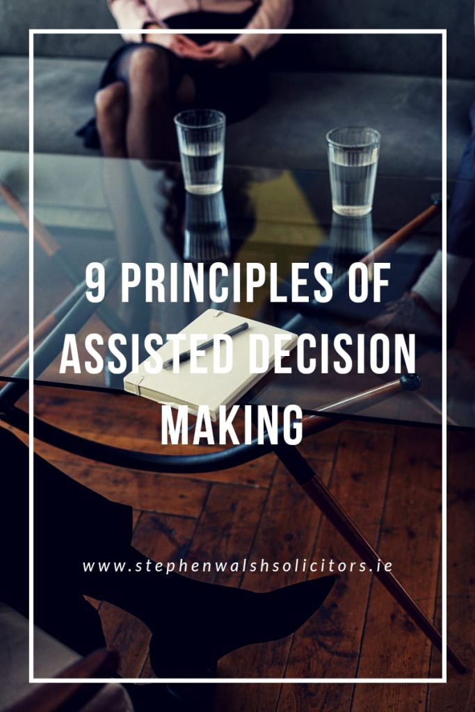 9 principles of assisted decision making